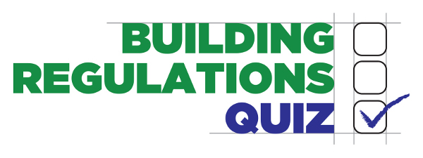 building regulations quiz